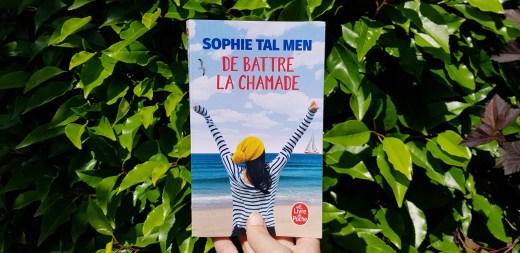 De battre la chamade de Sophie Tal Men
