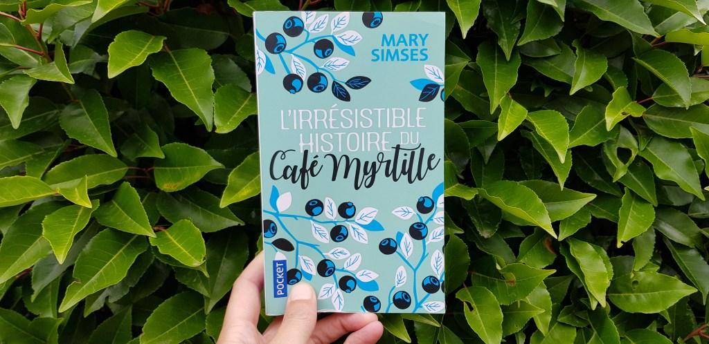 L'irrésistible histoire du café myrtille de Mary Sismes