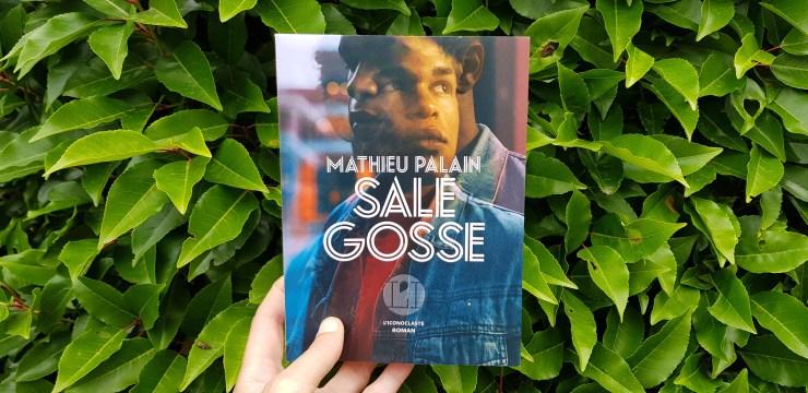 Sale gosse de Mathieu Palain