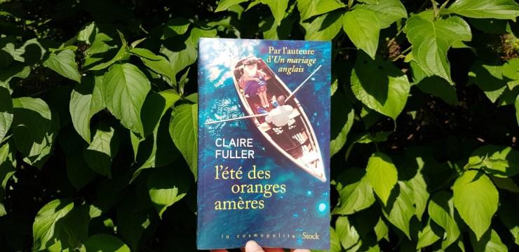 L'été des oranges amères de Claire Fuller