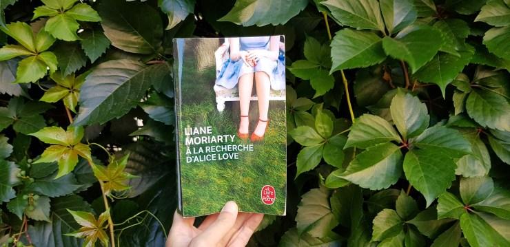 A la recherche d'Alice Love - Liane Moriarty