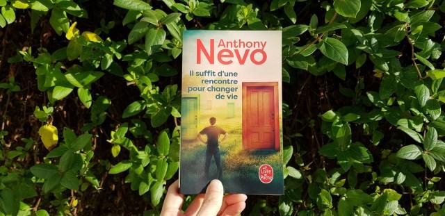 Il suffit d'une rencontre pour changer de vie - Anthony Nevo