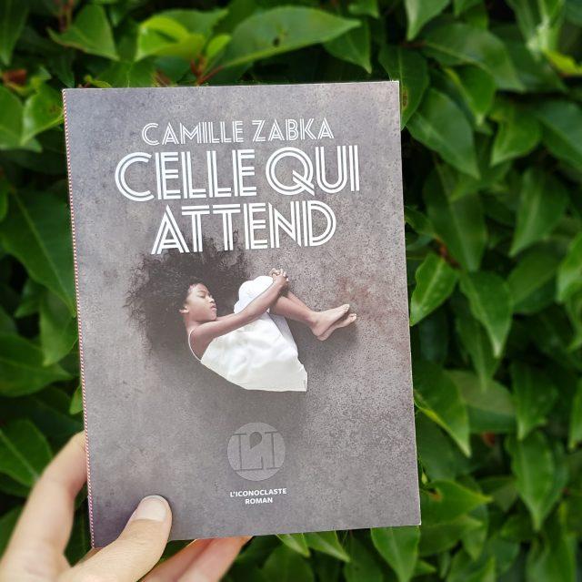 Celle qui attend de Camille Zabka