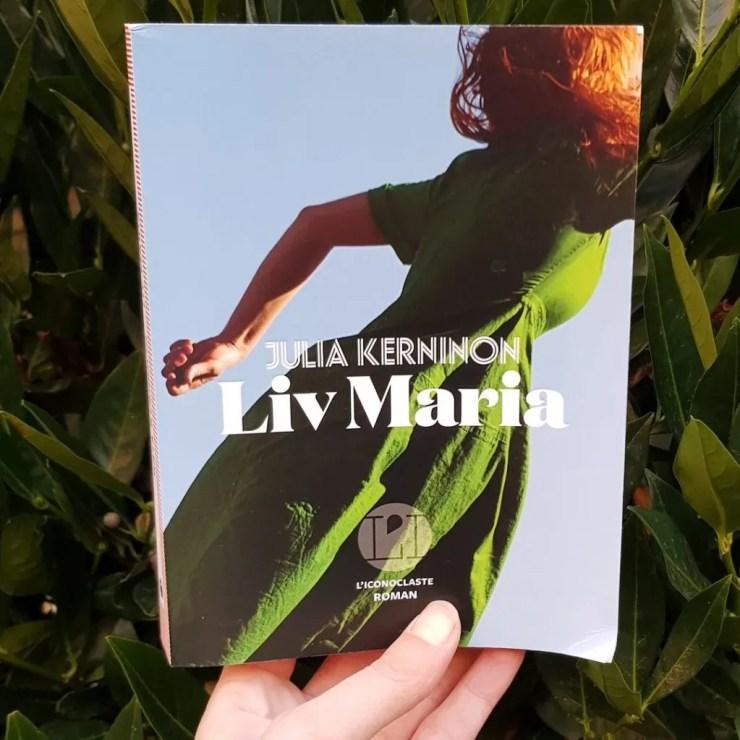 Liv Maria - Julia Kerninon
