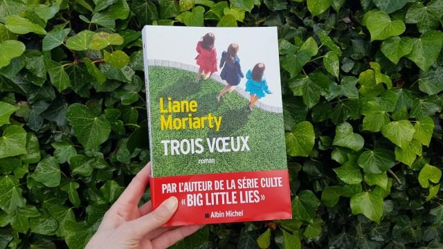 Trois vœux - Liane Moriarty
