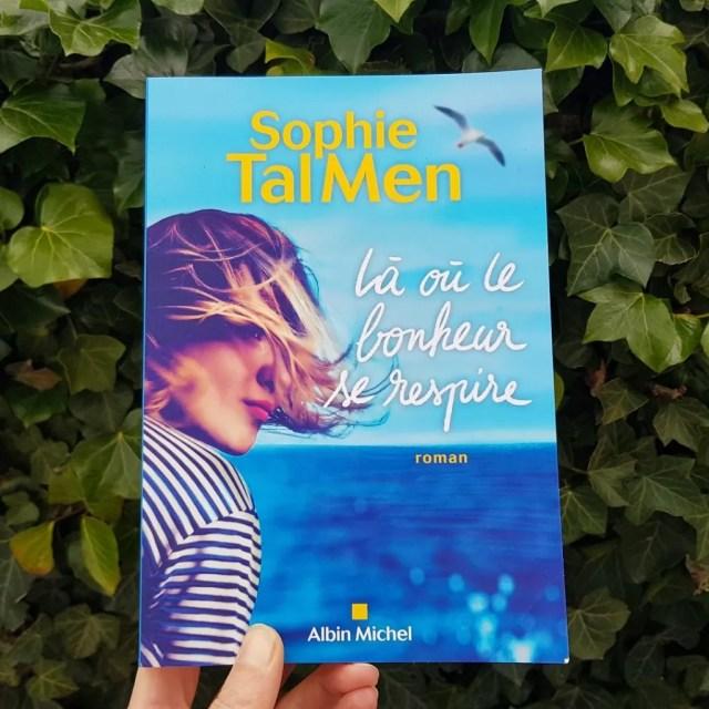 Là où le bonheur se respire - Sophie Tal Men