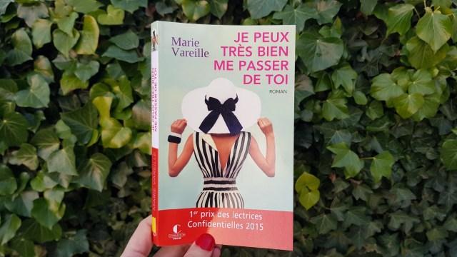 Je peux très bien me passer de toi - Marie Vareille