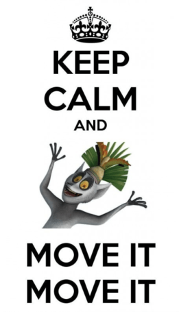 keep calm and move it