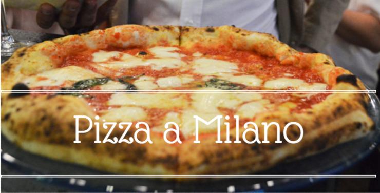 dove mangiare la pizza a Milano