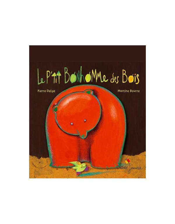 Le P'tit Bonhomme Des Bois : p'tit, bonhomme, P'tit, Bonhomme, (Géant, Carton), Liliroulotte, Librairie, Jeunesse, Accompagnement, Parental