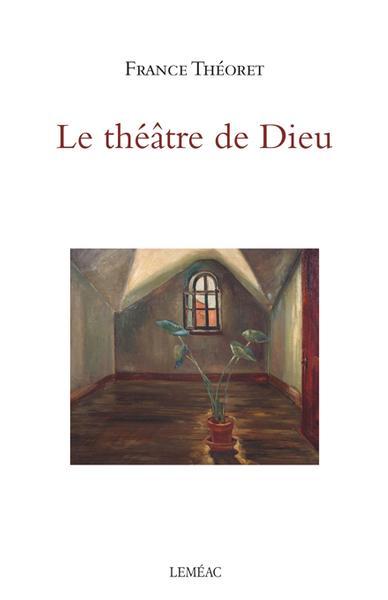 Couverture Le théâtre de Dieu
