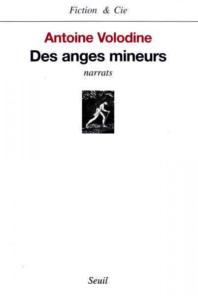 Couverture Des anges mineurs Antoine Volodine 1999