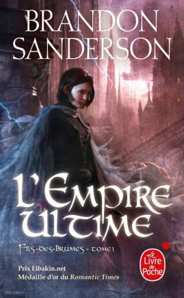 SANDERSON, Brandon, L'Empire ultime (Fils-des-brumes, 1), Paris, Le Livre de Poche, 2011 [2006], 928 p.