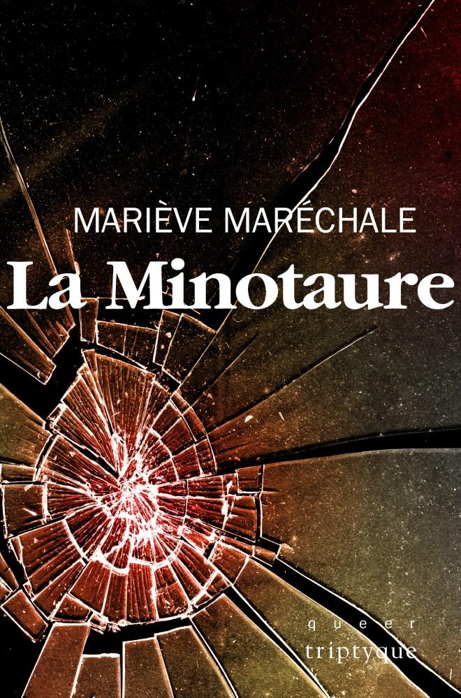 Couverture de La Minotaure de Mariève Maréchale : un miroir fracturé
