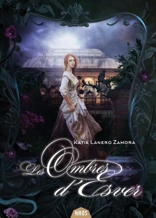 Les Ombres d'Esver Katia Lanero Zamora