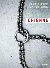 Chienne de Marie-Pier Lafontaine