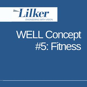 WELL Concept #5: Fitness