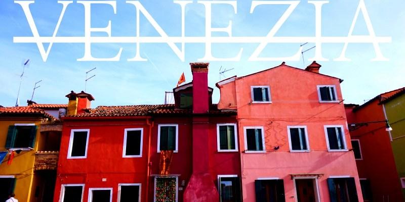 2021威尼斯自由行全攻略 自助蜜月必看!行程景點/費用/機票/住宿/交通/網路懶人包