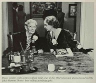 Grandma Moses and Lillian Gish - star of 1952 television drama based on My Life History, Moses autobiography