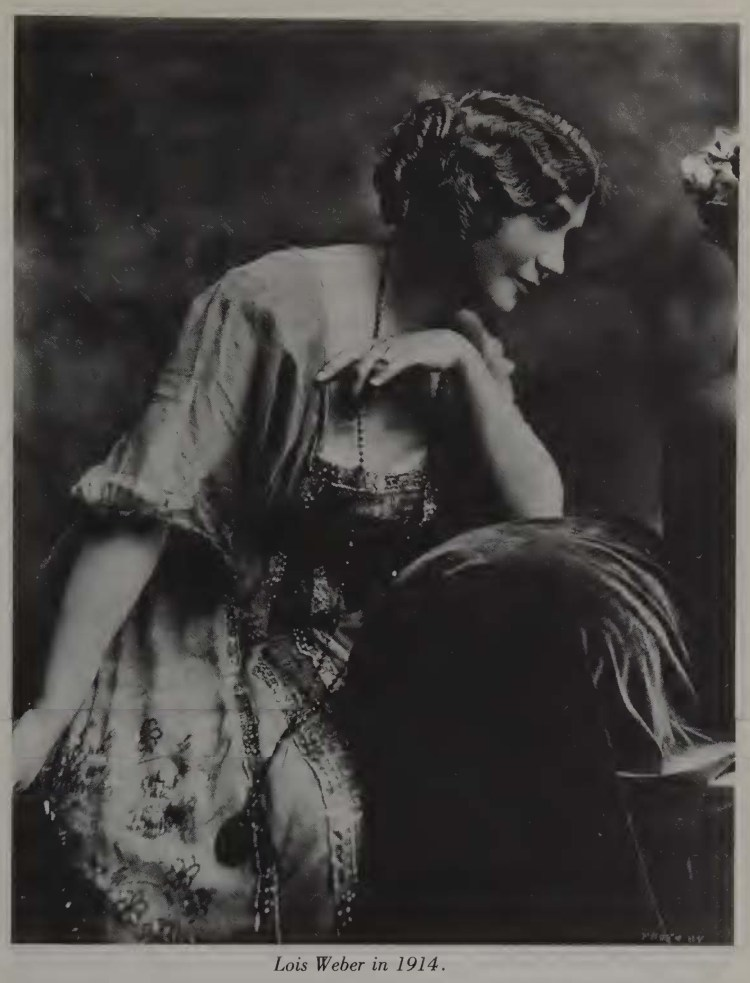 Early women directors - Lois Weber 1914