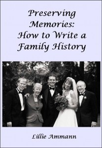 Preserving Memories: How to Write a Family History