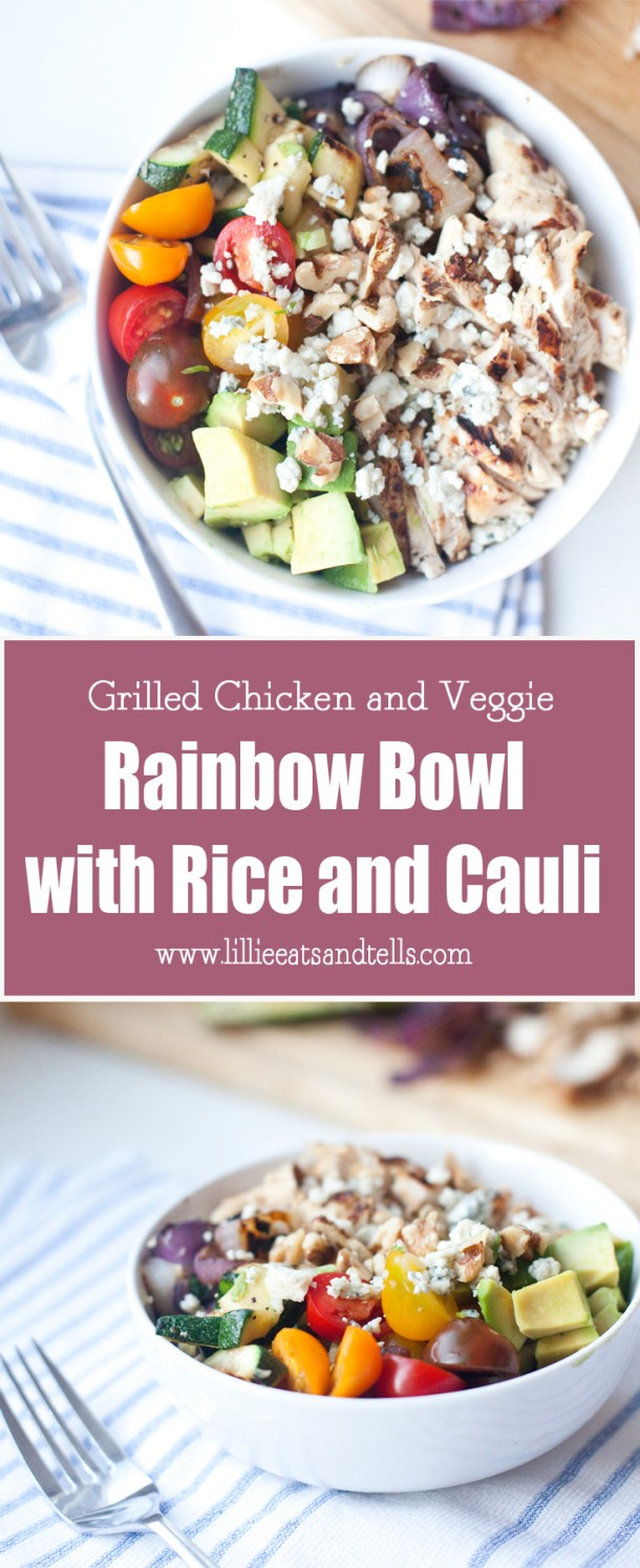 Grilled Chicken and Veggie Rainbow Bowl www.lillieeatsandtells.com