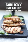 Grilled basil chicken breasts on cutting board