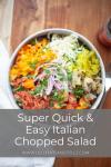 Super quick and easy Italian Chopped Salad www.lillieeatsandtells.com