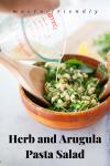 www.lillieeatsandtells.com recipe for herb and arugula pasta salad