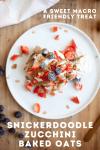 www.lillieeatsandtells.com recipe for snickerdoodle zucchini baked oats