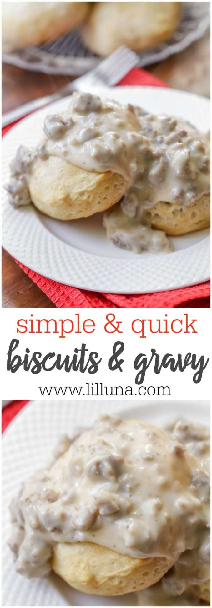 Easy Biscuits and Gravy Recipe (+VIDEO) | Lil' Luna