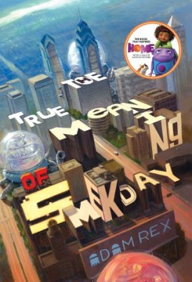 """From Susan deMaine. Publisher description: It all starts with a school essay. When twelve-year-old Gratuity (""""Tip"""") Tucci is assigned to write five pages on """"The True Meaning of Smekday"""" for the National Time Capsule contest, she's not sure where to begin. When her mom started telling everyone about the messages aliens were sending through a mole on the back of her neck? Maybe on Christmas Eve, when huge, bizarre spaceships descended on the Earth and the aliens-called Boov-abducted her mother? Or when the Boov declared Earth a colony, renamed it """"Smekland"""" (in honor of glorious Captain Smek), and forced all Americans to relocate to Florida via rocketpod? In any case, Gratuity's story is much, much bigger than the assignment. It involves her unlikely friendship with a renegade Boov mechanic named J.Lo.; a futile journey south to find Gratuity's mother at the Happy Mouse Kingdom; a cross-country road trip in a hovercar called Slushious; and an outrageous plan to save the Earth from yet another alien invasion. Fully illustrated with """"photos,"""" drawings, newspaper clippings, and comics sequences, this is a hilarious, perceptive, genre-bending novel from best-selling author Adam Rex."""
