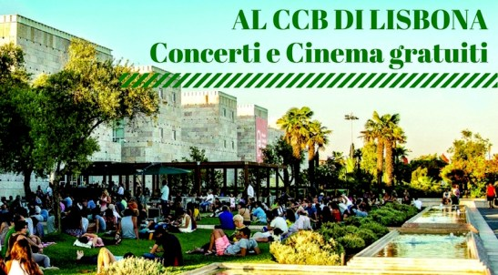 concerti e cinema gratis al ccb lisbona
