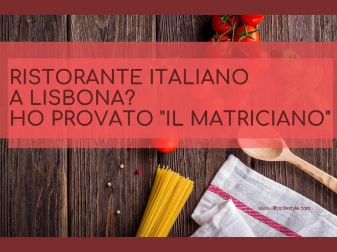 lisbona ristorante italiano il matriciano