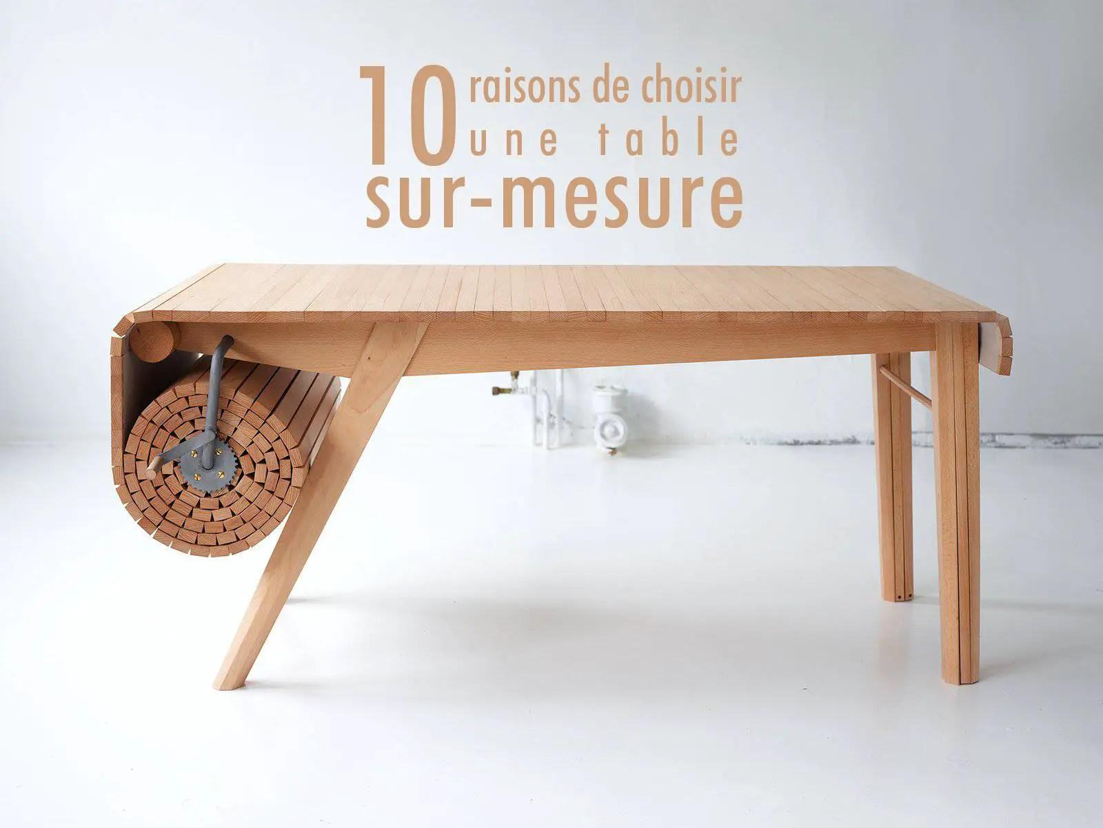 6 raisons de choisir une table sur mesure - LILM