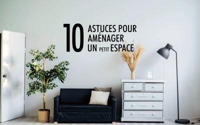 Aménagement petit espace : les 10 astuces !