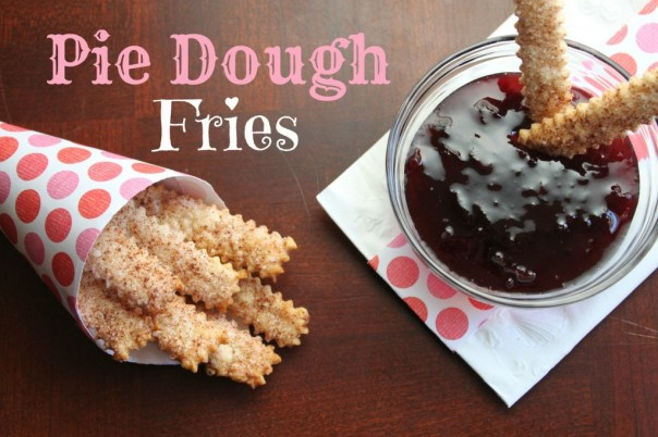Pie Dough Fries
