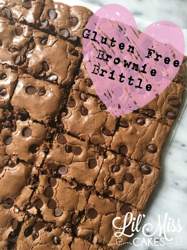 Gluten Free Brownie Brittle | Lil Miss Cakes