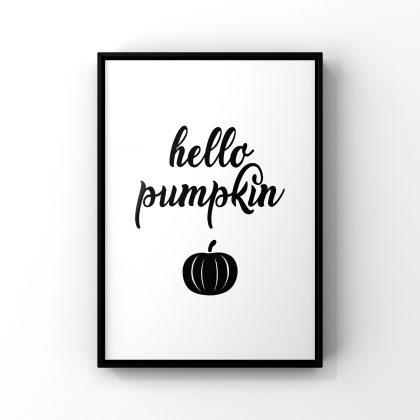 Affiche où il est écrit Hello Pumpkin en noir