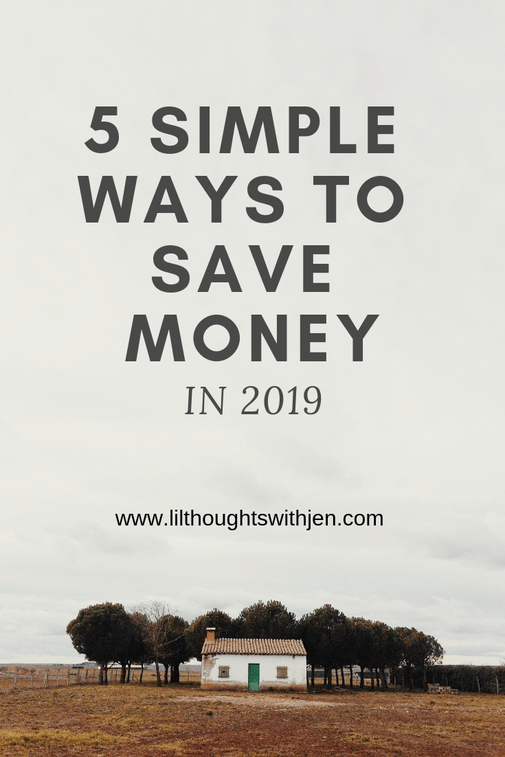 5 Simple Ways to Save Money in 2019