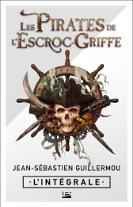 La trilogie: Les Pirates de L'Escroc-Griffe