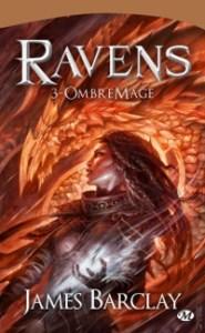 Les Chroniques des Ravens, tome 3: OmbreMage