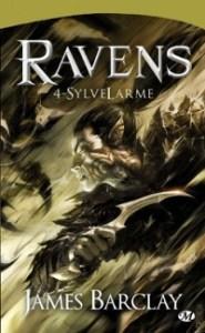 Les Légendes des Ravens, tome 1: SylveLarme