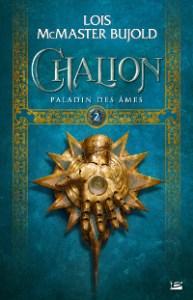 Chalion, tome 2: Paladin des âmes