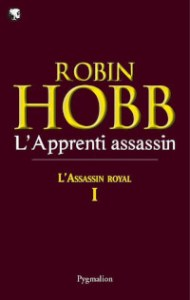 L'Assassin royal, tome 1: L'Apprenti assassin