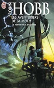 Les Aventuriers de la mer, tome 2: Le Navire aux esclaves