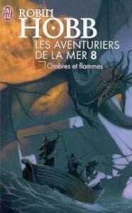 Les Aventuriers de la mer, tome 8: Ombres et Flammes
