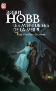 Les Aventuriers de la mer, tome 9: Les marches du trône