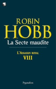 L'Assassin royal, tome 8: La Secte maudite