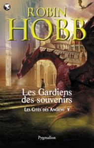 Les Cités des Anciens, tome 5: Les Gardiens des souvenirs